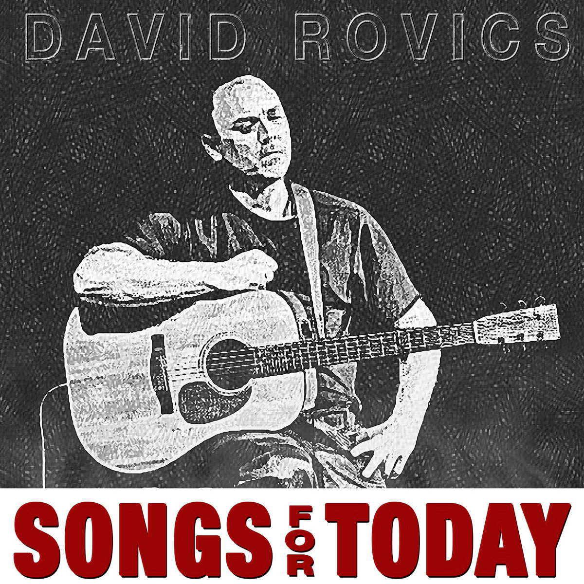 Songs For Today | David Rovics