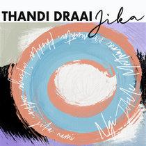 Thandi Draai - Jika EP cover art