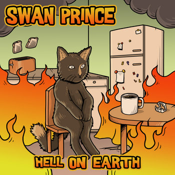 Hell On Earth - out in August by Swan Prince