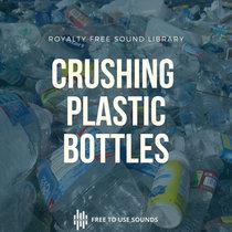 Plastic Bottle Crush Sounds For Sound Design & Music Production cover art