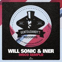 Will Sonic & Iner - Disco Semplo cover art
