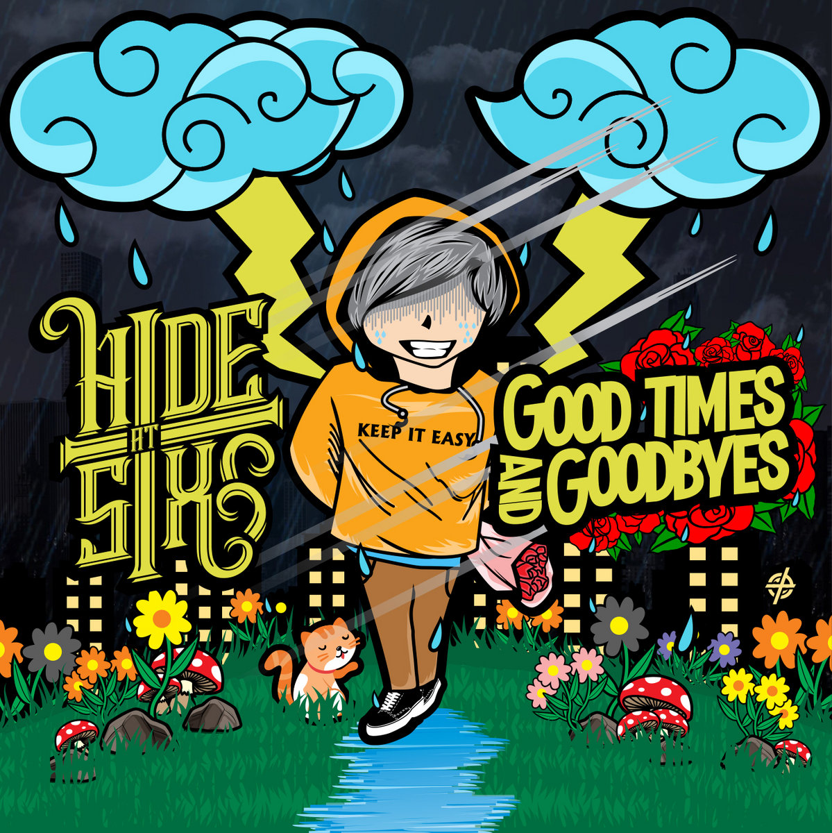 Hide at Six - Good Times and Goodbyes (2019)