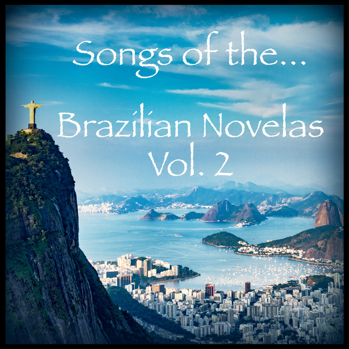 Songs of the Brazilian Novelas Vol  2 | Heavy Hitters Music