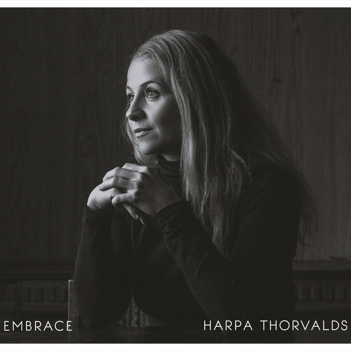 Harpa Thorvalds - Embrace