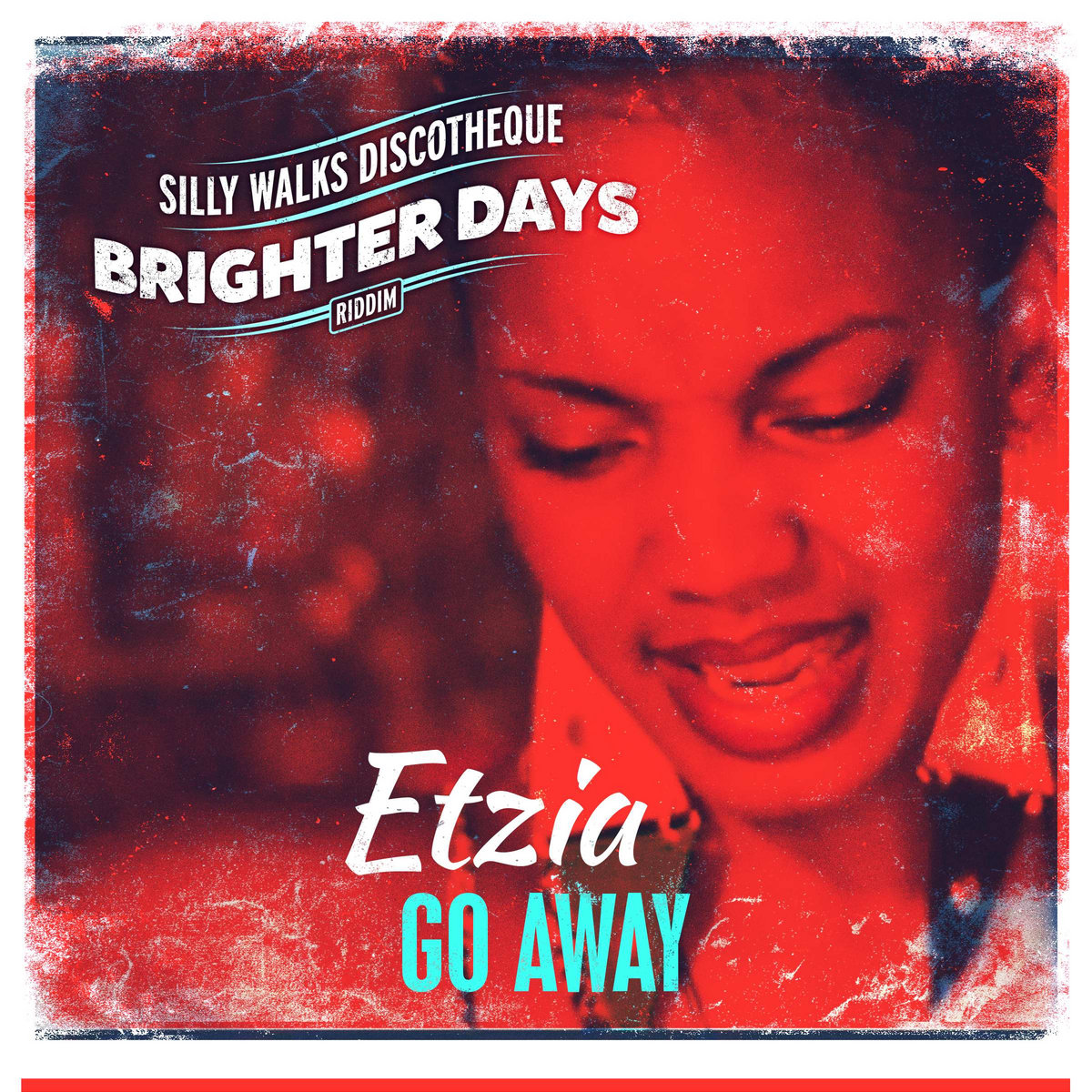 Go Away (Brighter Days Riddim) | Silly Walks Discotheque