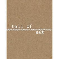 Ball of Wax Volume 55: Borders cover art
