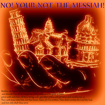 No! Your Not the Messiah! cover art