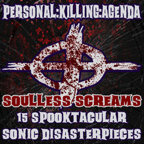 SOULLESS SCREAMS-15 SPOOKTACULAR SONIC DISASTERPIECES cover art