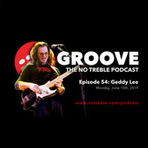 Groove – Episode #54: Geddy Lee cover art