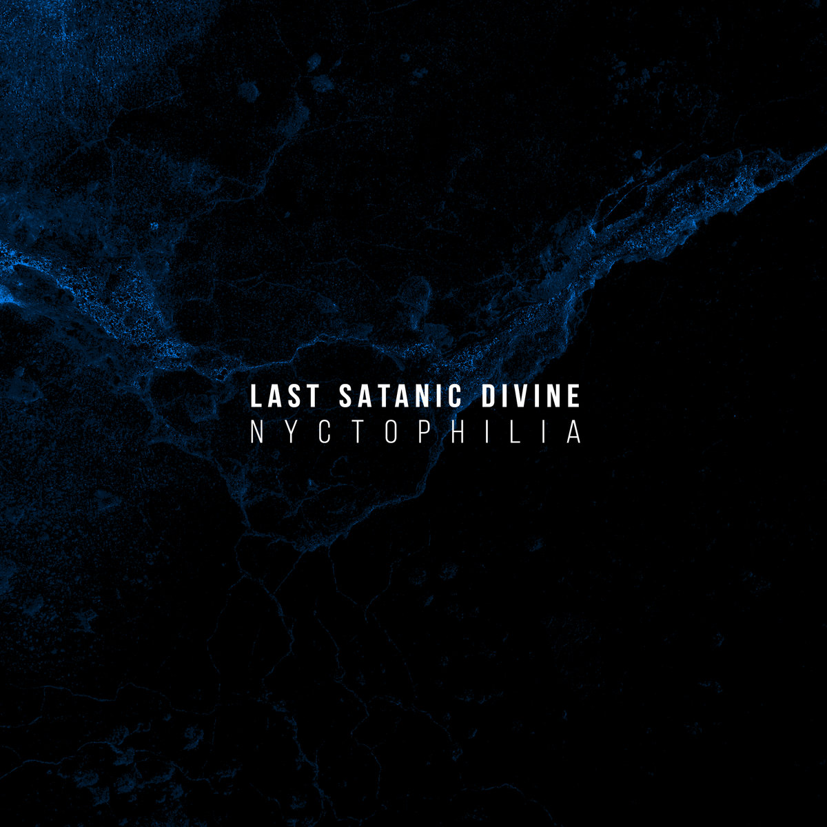 Nyctophilia Last Satanic Divine