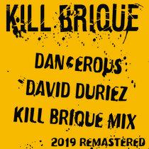 David Duriez - Dangerous (Kill Brique Mix) [2019 Remastered] cover art