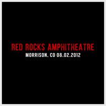 Red Rocks | Morrison, CO | 08.02.2012 cover art