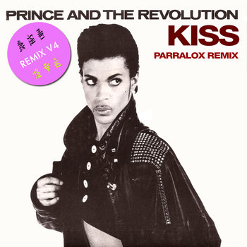 Prince - Kiss (Parralox Remix V4)