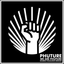 We Are Phuture (Ricardo Villalobos Phutur I - IV Remixes) cover art