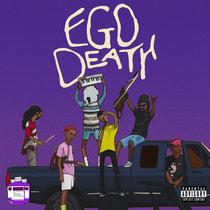 Ego Death   Chopped x Screwed cover art
