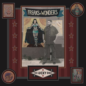 Freaks and Wonders by mike meehan and the lucky ones