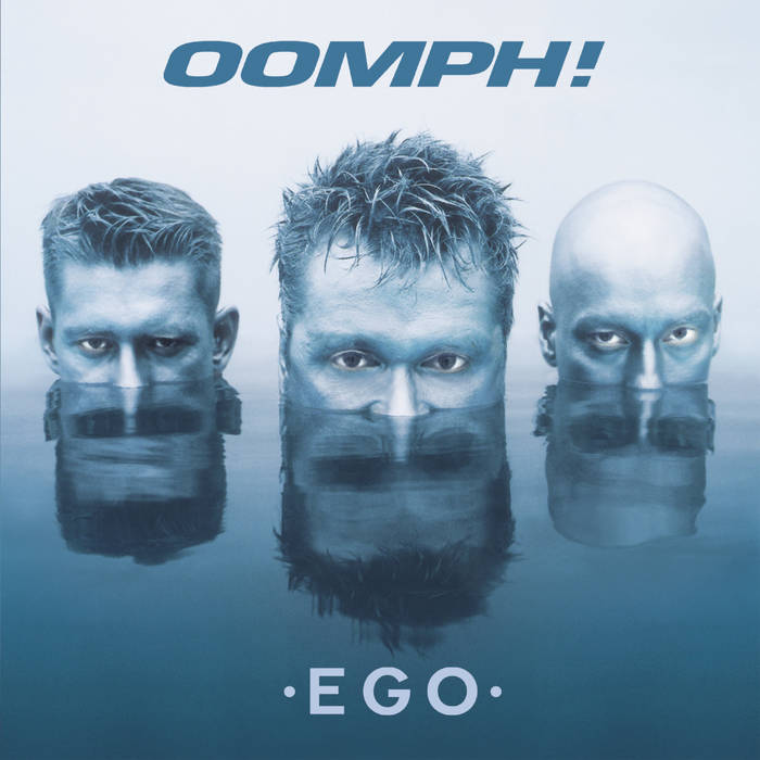 OOMPH! - EGO (2019) LEAK ALBUM
