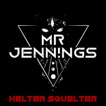 Helter Squelter cover art