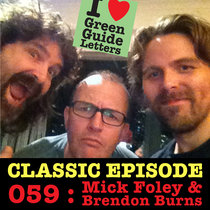 Ep 059 : Mick Foley & Brendon Burns love the 31/01/13 Letters cover art