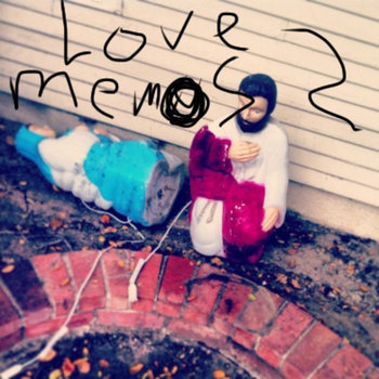 Love Memos 2 by Dylan Rodrigue