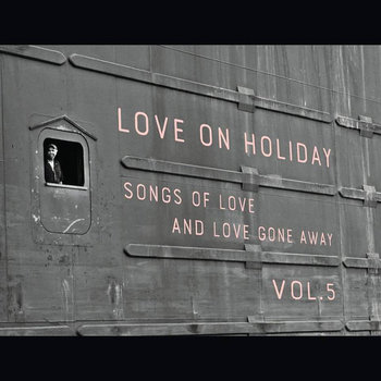 Love On Holiday Vol.5 by Holiday Music Motel