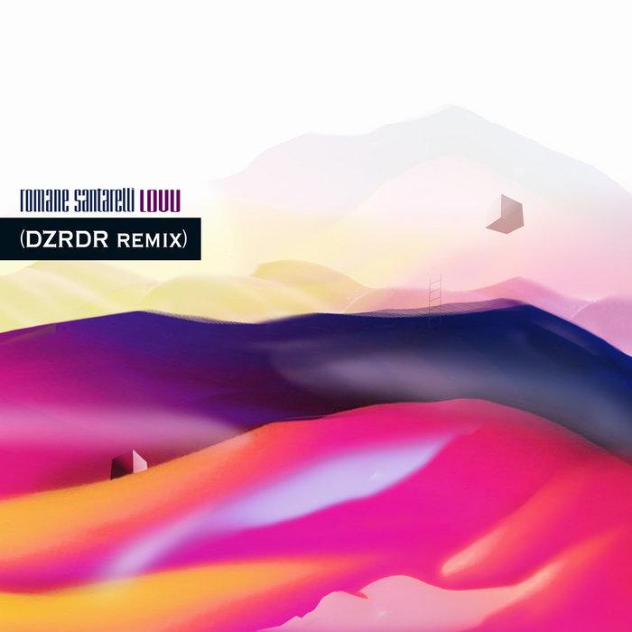 Lovu (DZRDR Remix) | Romane Santarelli Image