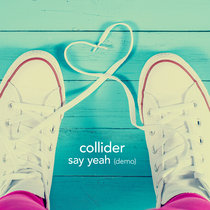 Say Yeah (demo) cover art