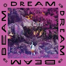 Dream Dream Beam Beam cover art