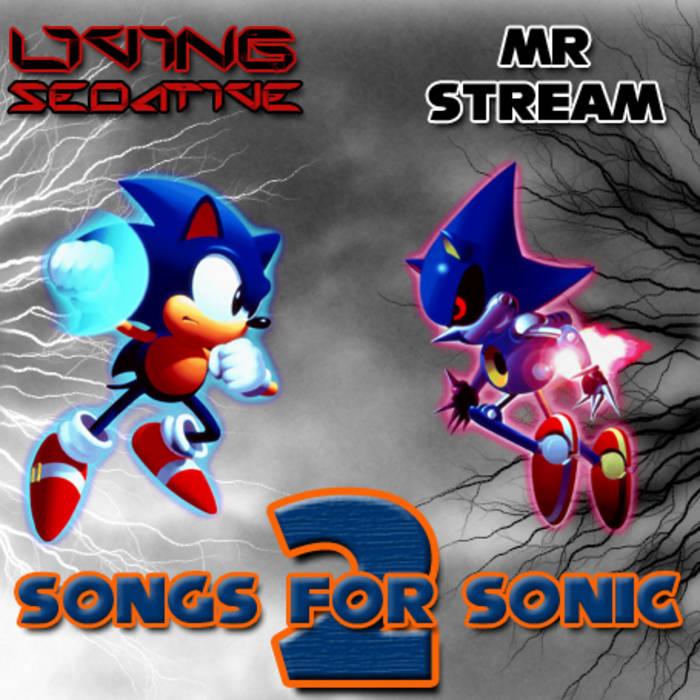 Songs for Sonic 2   Living Sedative