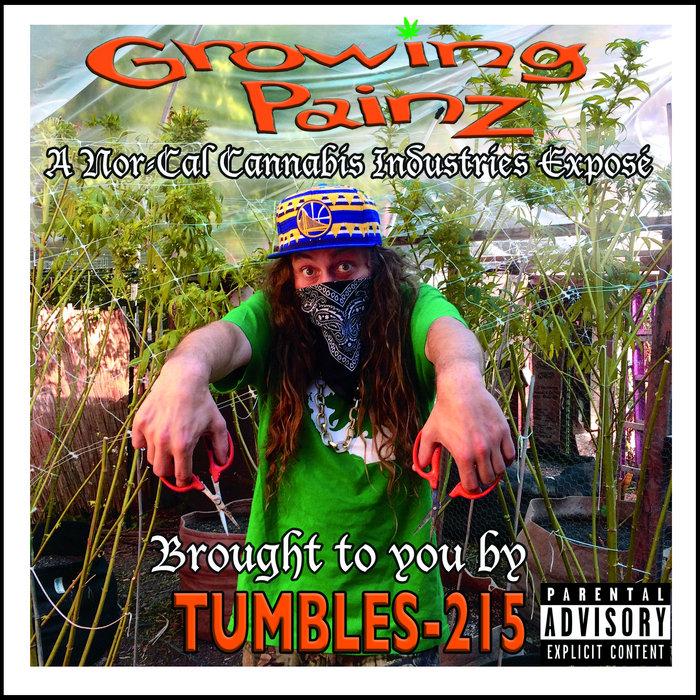 Lyric ganja farmer lyrics : GROWING PAINZ | TUMBLES-215
