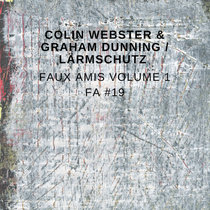 Faux Amis vol.1: Colin Webster & Graham Dunning [FA#19] cover art