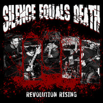Silence Equals Death - Revolution Rising cover art