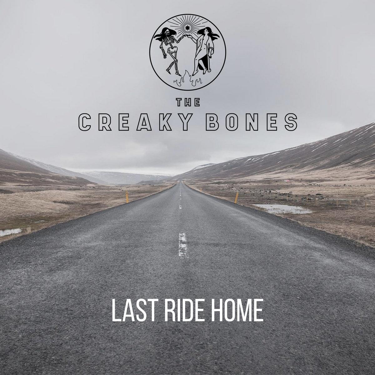 Last Ride Home by The Creaky Bones
