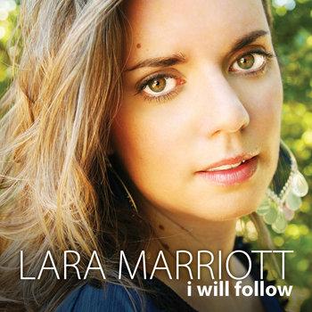 I Will Follow by Lara Marriott