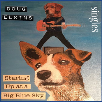 Staring Up at a Big Blue Sky (Singles) by Doug Elkins