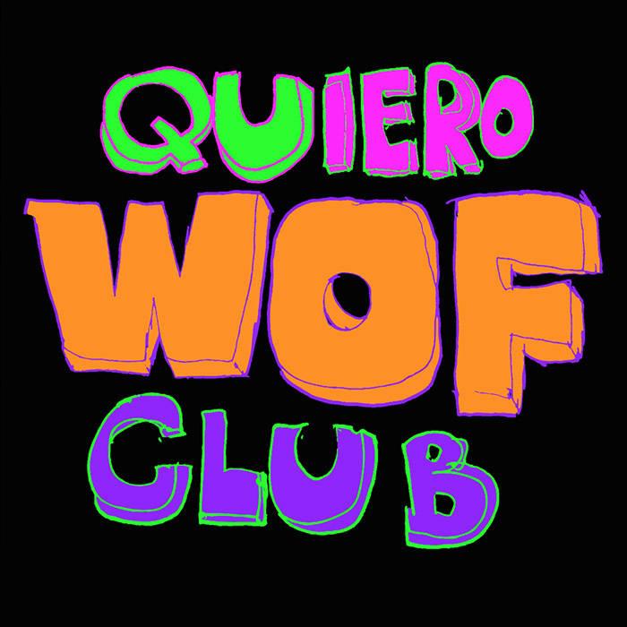 quiero club wof