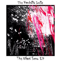 The Wheel Turns Ep cover art