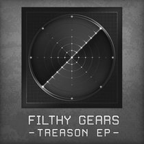 Filthy Gears- Treason EP cover art
