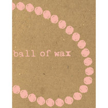 Ball of Wax Volume 34 (in 3/4 time) cover art