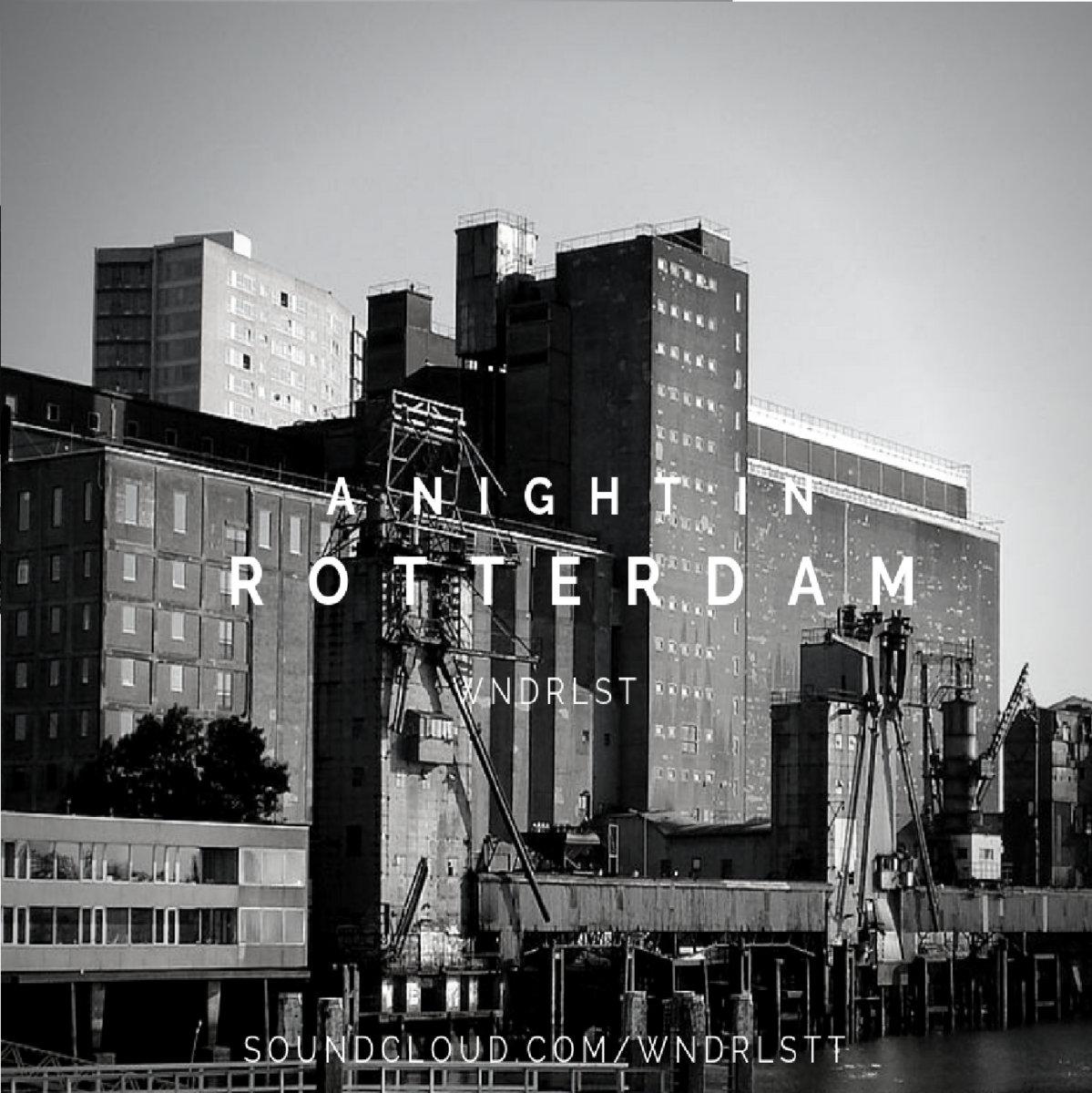Wndrlst A Night In Rotterdam Wndrlst