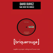 [BR049] : David Duriez - Take Over The World [2020 Remastered Digital Re-Issue] cover art