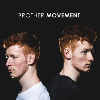 Brother Movement by Brother Movement