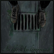In the Underground cover art