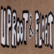 RAW* Uproot&floatmix1- (Give some love) cover art