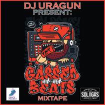 Dj Uragun - Gassed Beats [Mixtape] cover art