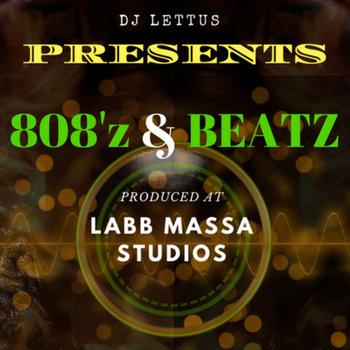 808'z & Beatz by DJLETTUS