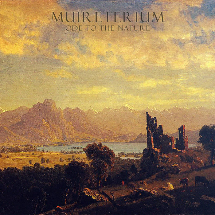 Muireterium - Ode To The Nature (2017)