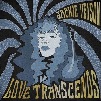 Love Transcends by Jackie Venson