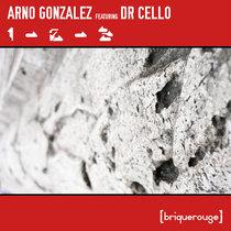 [BR188] : Arno Gonzalez featuring Dr Cello - 123 / Bô cover art