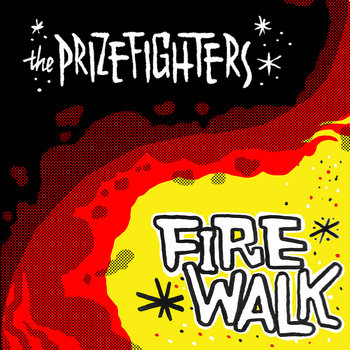 Firewalk by The Prizefighters